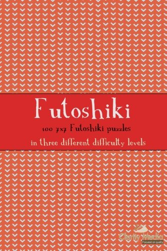 9781481138796: Futoshiki 7x7: 100 7x7 Futoshiki Puzzles