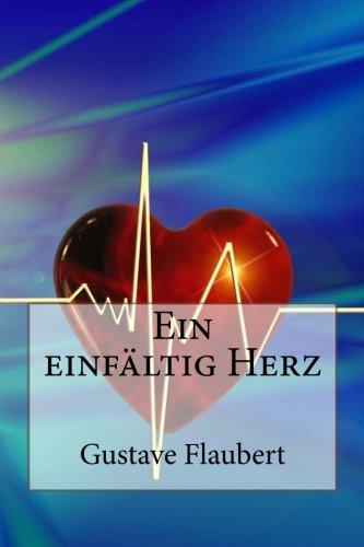 9781481140355: Ein einfältig Herz (German Edition)