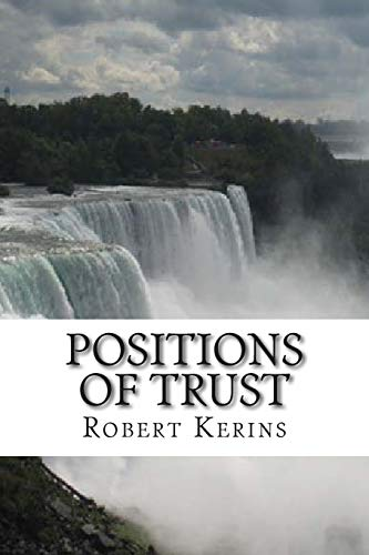 Positions of Trust: Kerins, Robert