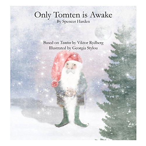 9781481141246: Only Tomten is Awake: Based on a Swedish poem by Viktor Rydberg