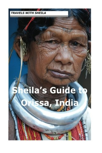 Sheila's Guide to Orissa, India: Simkin, Sheila
