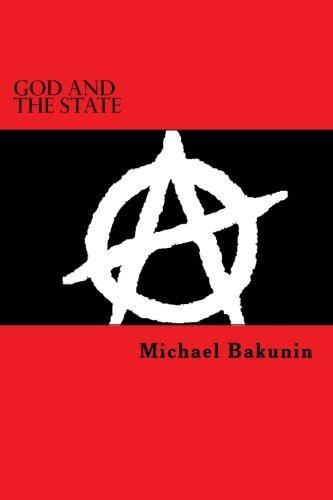 God and the State: Mikhail Bakunin