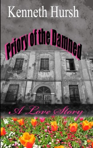 9781481144728: Priory of the Damned: A Love Story
