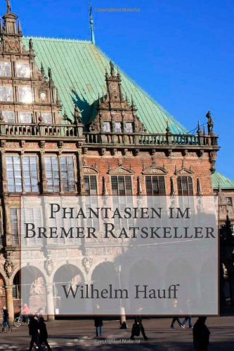 9781481147378: Phantasien im Bremer Ratskeller