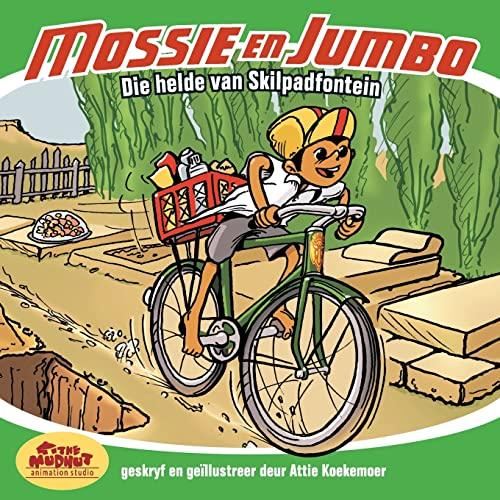 9781481147989: Die Helde van Skilpadfontein: 1 (Mossie en Jumbo)