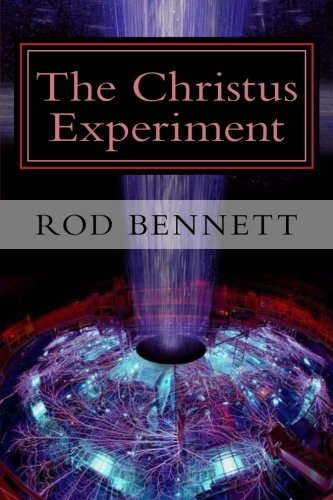 9781481148146: The Christus Experiment