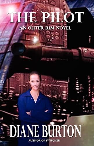 9781481148214: The Pilot (An Outer Rim Novel: Book 1)
