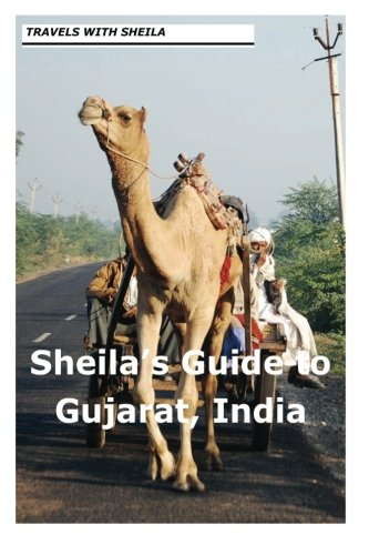 9781481148887: Sheila's Guide to Gujarat, India