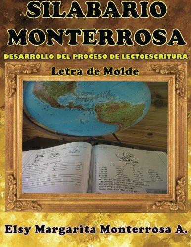9781481149884: Silabario Monterrosa: Desarrollo del Proceso de Lectoescritura, Letra de Molde (Spanish Edition)