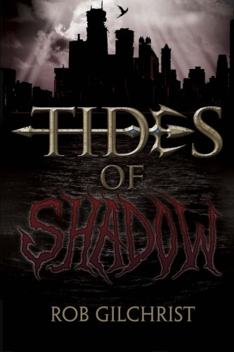 9781481149938: Tides of Shadow