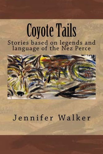 9781481151511: Coyote Tails: Legends of the Nez Perce People