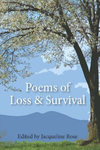 Poems Of Loss And Survival (1481154273) by Jacqueline Rose