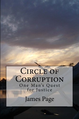 9781481156394: Circle of Corruption: One Man's Quest for Justice