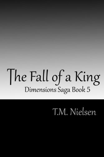 9781481158046: The Fall of a King: Dimensions Saga Book 5