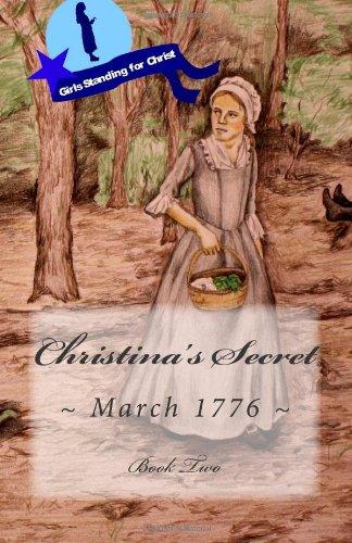 9781481158299: Christina's Secret (Christina Takes a Stand) (Volume 2)