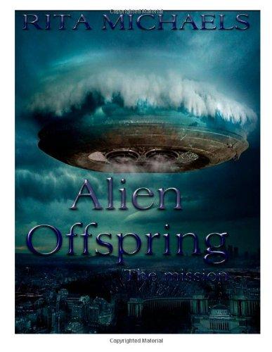 9781481158619: Alien Offspring: The Mission