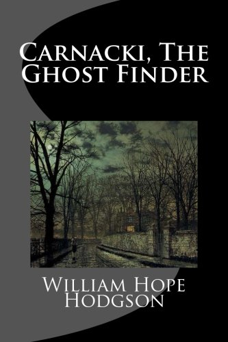9781481158633: Carnacki, The Ghost Finder