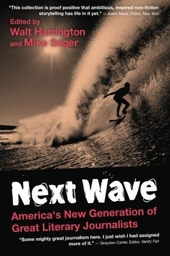 9781481160896: Next Wave: America's New Generation of Great Literary Journalists