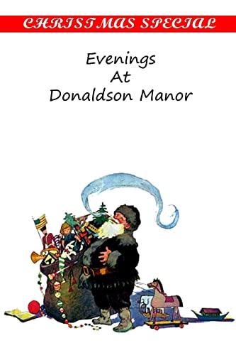 9781481163071: Evenings At Donaldson Manor