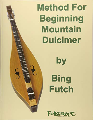 Method For Beginning Mountain Dulcimer: Futch, Bing