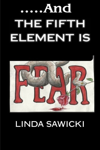 9781481163859: And The Fifth Element Is Fear (The Element) (Volume 1)
