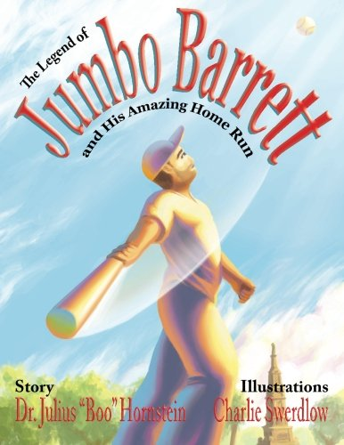 9781481164702: The Legend Of Jumbo Barrett And His Amazing Home Run