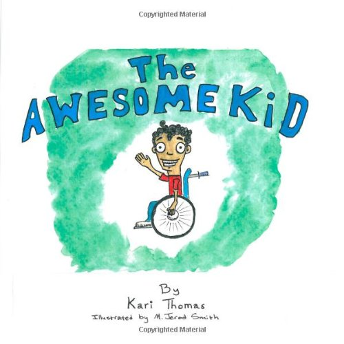 9781481165235: The Awesome Kid