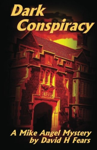 9781481165402: Dark Conspiracy: A Mike Angel Mystery