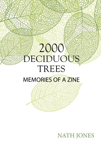 9781481165846: 2000 Deciduous Trees: Memories of a Zine (On Impulse)