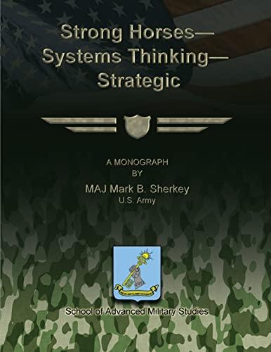 9781481165952: Strong Horses - Systems Thinking - Strategic Communication