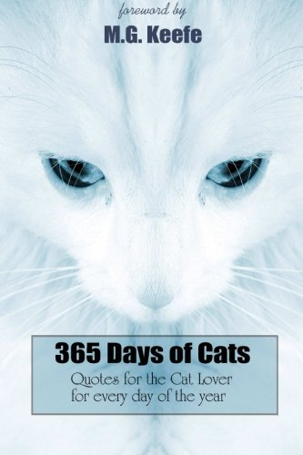 9781481166577: 365 Days of Cats:: Quotes for the Cat Lover (365 Days of Happiness) (Volume 2)