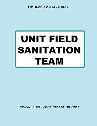 9781481166621: Unit Field Sanitation Team (FM 4-25.12)