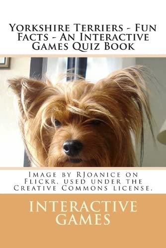 9781481166812: Yorkshire Terriers - Fun Facts - An Interactive Games Quiz Book