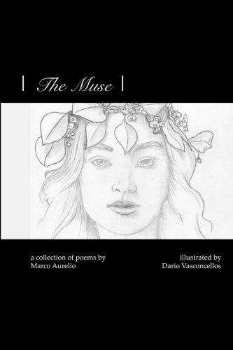 The Muse |: a collection of poems: Marco Aurelio, Dario