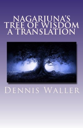 9781481169028: Nagarjuna's Tree of Wisdom A Translation