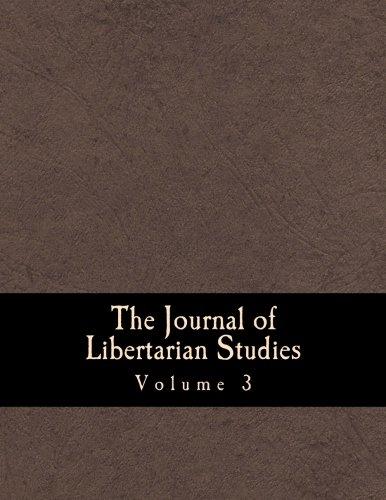 9781481169141: The Journal of Libertarian Studies (Large Print Edition): Volume 3