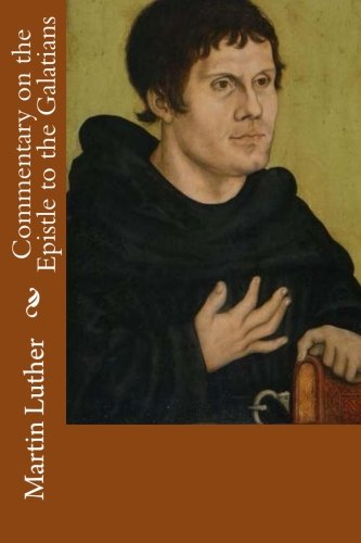 9781481170123: Commentary on the Epistle to the Galatians