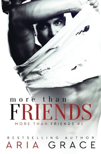 9781481170420: More Than Friends: Book 1 of the More Than Friends series