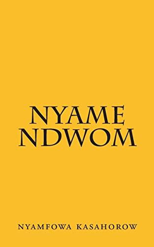 9781481170505: Nyame Ndwom: Asaase nyina ntow ndwom mma Awurade (Akan Edition)