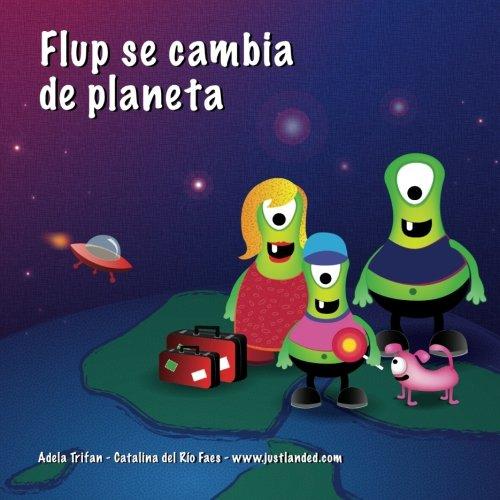 9781481172158: Flup se cambia de planeta