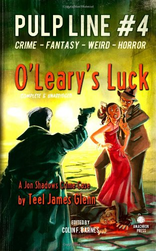 9781481173155: O'Leary's Luck: Pulp Line #4