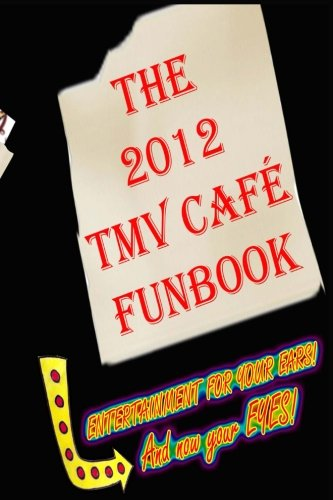 9781481175371: The 2012 TMV CAFE FUNBOOK