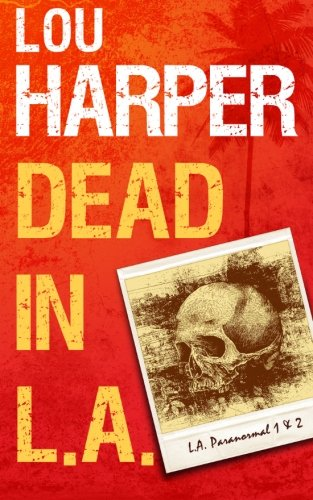 9781481176880: Dead In L.A. (L.A. Paranormal)