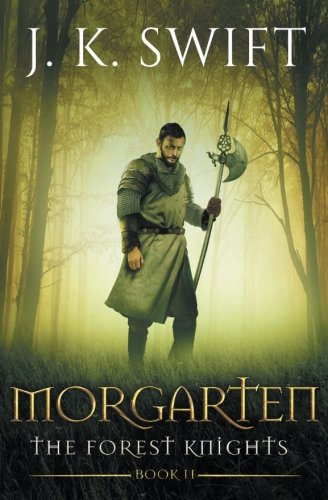 9781481179126: Morgarten: A novel of The Forest Knights