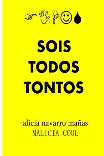 9781481179683: Sois Todos Tontos (Spanish Edition)