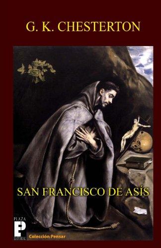 San Francisco de Asís (Spanish Edition): G. K. Chesterton
