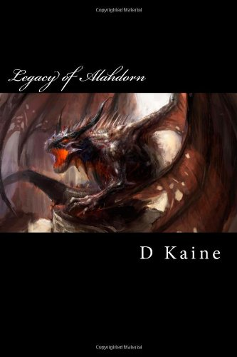 9781481180313: Legacy of Alahdorn (1) (Volume 1)