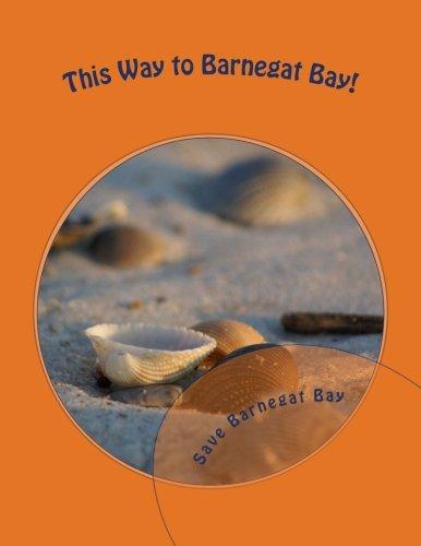 9781481180405: This Way to Barnegat Bay!