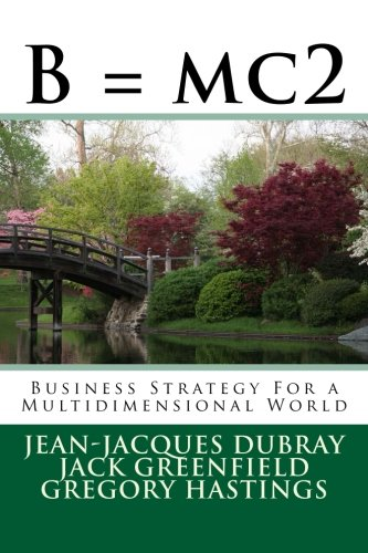 9781481181303: B = mc2: Business Strategy For a Multidimensional World