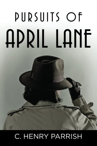 9781481183062: Pursuits of April Lane